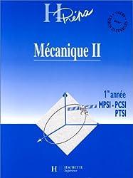 Mécanique 1ère année MPSI-PCSI-PTSI. Volume 2