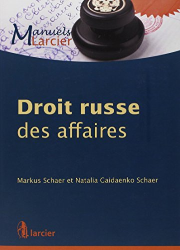 Droit russe des affaires par Natalia Gaidaenko Schaer