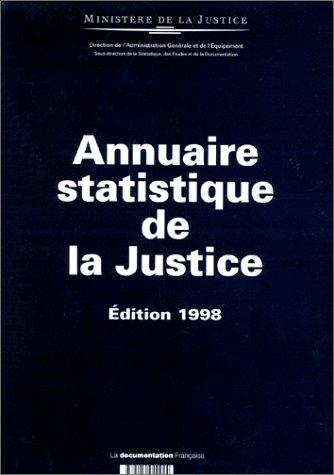 ANNUAIRE STATISTIQUE DE LA JUSTICE. Série 1992-1996, édition 1998