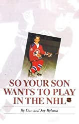 So Your Son Wants to Play in the Nhl