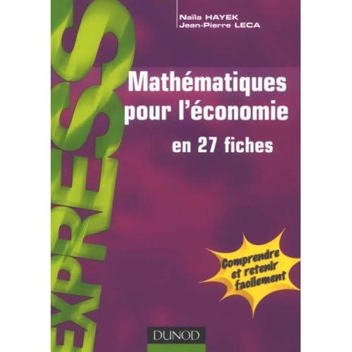 Mathématiques pour l'économie : 27 fiches