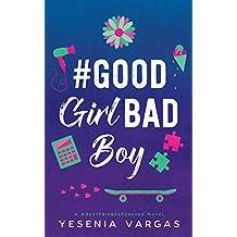 #GoodGirlBadBoy (#bestfriendsforever)