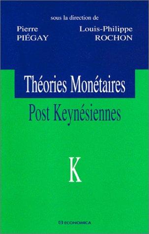 Théories monétaires post Keynésiennes