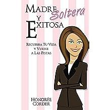 Madre Soltera y Exitosa