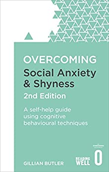 Overcoming Social Anxiety and Shyness, 2nd Edition: A self-help guide using cognitive behavioural techniques (Overcoming Books) Descargar ebooks Epub