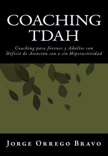 228aca2a5d5de Coaching TDAH: Coaching para Jóvenes y Adultos con Déficit de Atención con  o sin Hiperactividad