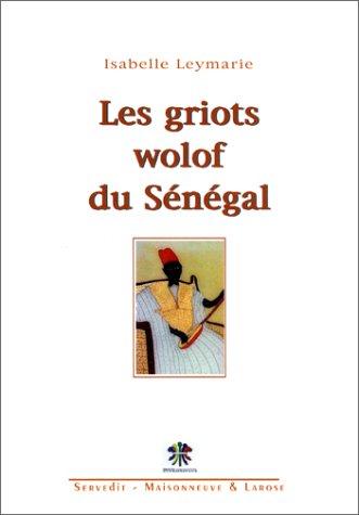 Les griots wolof du Sénégal