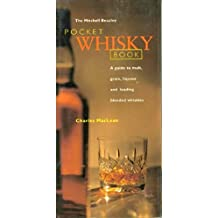 Pocket Whisky: A Guide to Malt, Grain, Liqueur and Leading Blended Whiskies