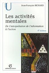 Les activités mentales : De l'interprétation, de l'information à l'action