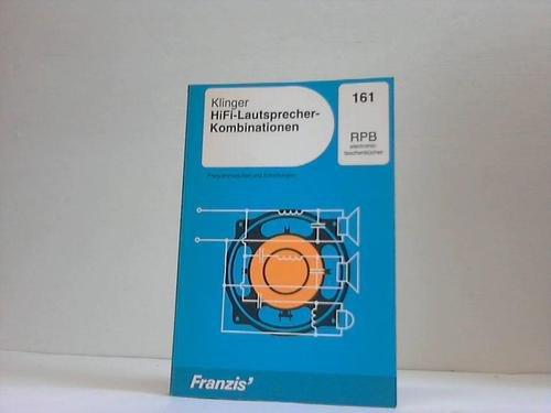 HiFi Lautsprecher - Kombinationen. Frequenzweichen und Schaltungen.