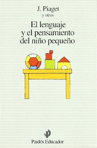 el-lenguaje-y-el-pensamiento-del-nino-pequeno-educador
