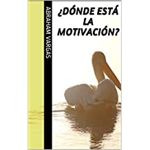 ¿Dónde está la motivación?