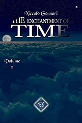 The Enchantment of Time Volume 2: The second volume of an epic fantasy saga (English Edition)