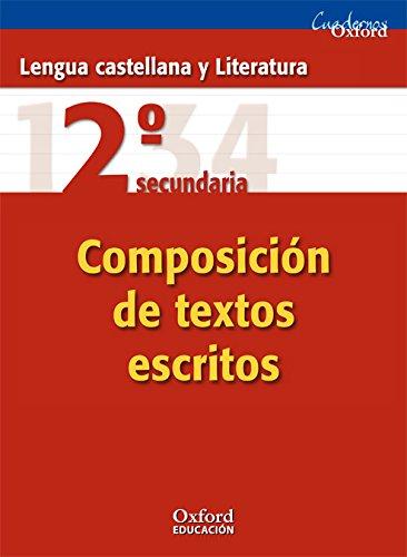 Lengua Castellana y Literatura 2º ESO Cuaderno de composición de textos escritos (Cuadernos Oxford) - 9788467325324