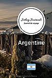 Jetlag Journals Journal de voyage Argentine: Livre de vacances | Pour les meilleurs souvenirs de voyage | Agenda à écrire | Carnet de bord | Un cadeau parfait pour chaque voyageur