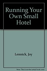 Running Your Own Small Hotel