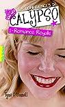 Les confidences de Calypso, tome 1 : Romance royale par O'Connell