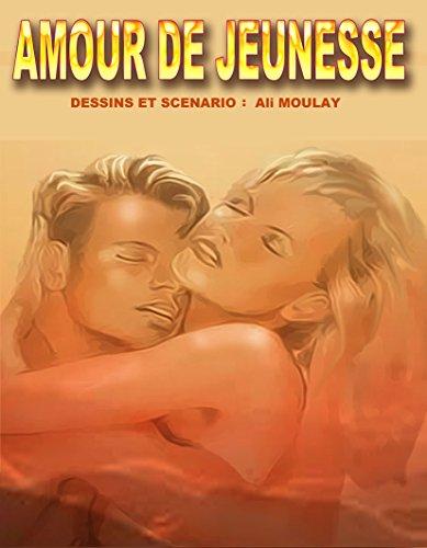 AMOUR DE JEUNESSE par ALI MOULAY