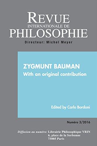 Revue Internationale de Philosophie 277 (3-2016) Zygmunt Bauman With a Original Contribution