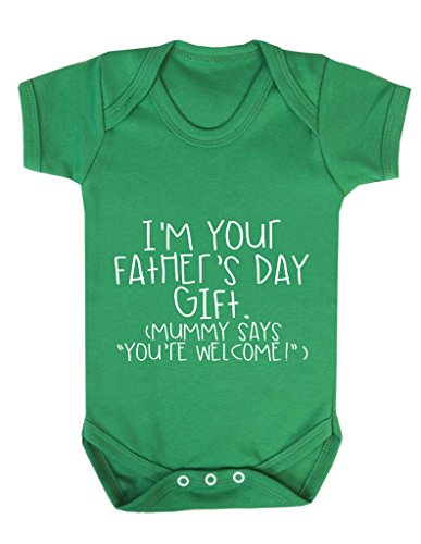 I Am Your Father's Day Gift Mummy Says You're Welcome Funny Cheeky Baby Bodysuit Babygrow Vest