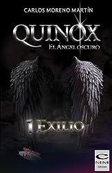 Quinox. El ángel oscuro 1: Exilio (Universo Quinox Nº 1) (Spanish Edition)