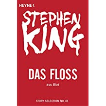 Das Floß: Story aus Blut (Story Selection 41)
