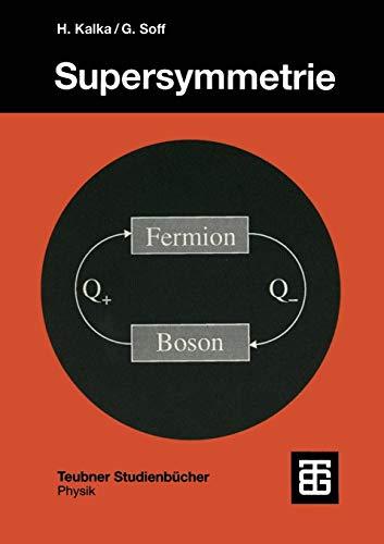 Supersymmetrie (Teubner Studienbücher Physik) (German Edition)