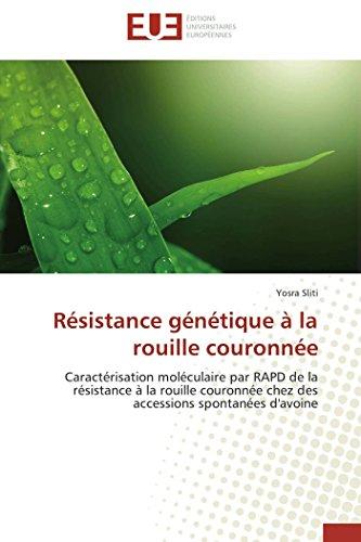 Résistance génétique à la rouille couronnée