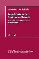Repetitorium der Funktionentheorie: Mit Über 120 Ausführlich Bearbeiteten Prüfungsaufgaben (Uni-Script) (German Edition)