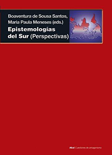 Epistemologías del Sur (Cuestiones de antagonismo)