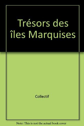 Trésors des îles Marquises