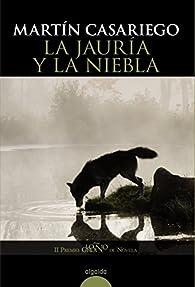 La jauría y la niebla par Martín Casariego