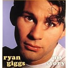 Ryan Giggs: My Story