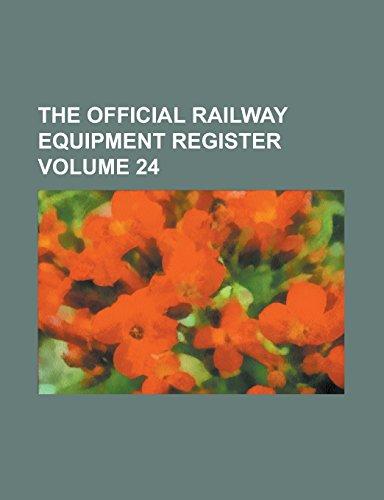 The Official Railway Equipment Register Volume 24
