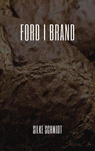 Ford i brand (Danish Edition) por Silke Schmidt