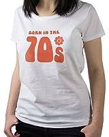 NEW - Born In The 70s - Women's White T-Shirt - 1970s Birthday Gift