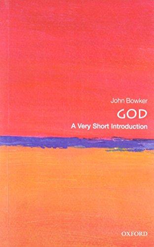 God: A Very Short Introduction (Very Short Introductions) por John Bowker