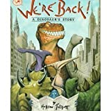 We're Back!: A Dinosaur's Story