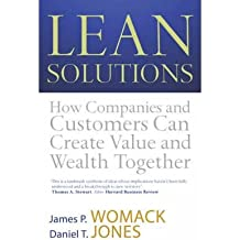 [ LEAN SOLUTIONS HOW COMPANIES AND CUSTOMERS CAN CREATE VALUE AND WEALTH TOGETHER BY WOMACK, JAMES P.](AUTHOR)PAPERBACK