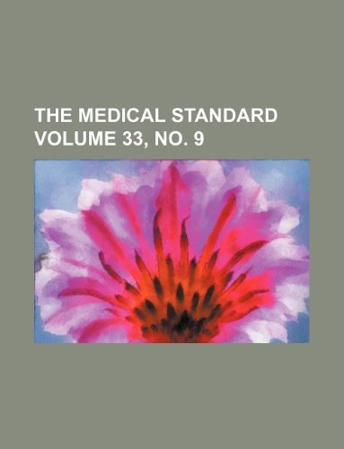 The Medical standard Volume 33, no. 9