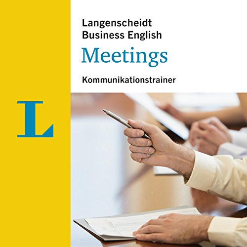 Meetings - Kommunikationstrainer (Langenscheidt Business English)