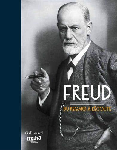 Freud : Du regard à l'écoute