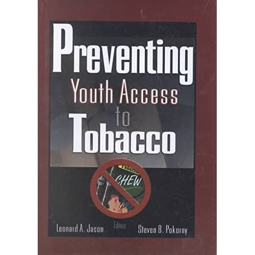 [(Preventing Youth Access to Tobacco)] [By (author) Steven B. Pokorny ] published on (March, 2003)