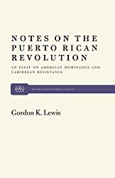 Notes on Puerto Rican Revolution (Monthly Review Press Classics) by Gordon K. Lewis (1999-02-15)