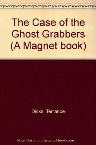 The case of the ghost grabbers