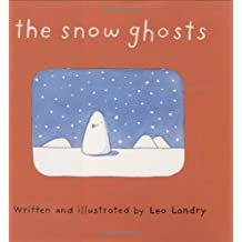 The Snow Ghosts by Leo Landry (2003-10-27)