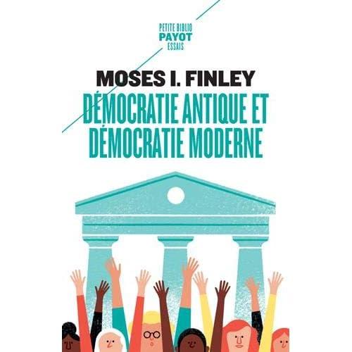 Démocratie antique et démocratie moderne : Précédé de Tradition de la démocratie grecque