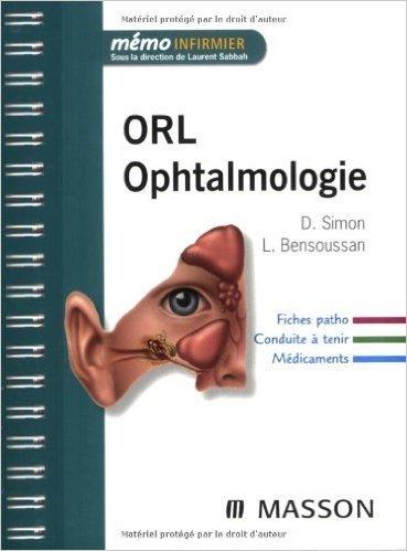ORL Ophtalmologie de Larry Bensoussan ,Didier Simon ( 24 septembre 2008 )