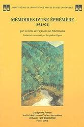 Mémoires d'une Ephémère (954-974) : Par la mère de Fujiwara no Michitsuna