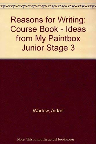 Reasons for Writing: Course Book - Ideas from My Paintbox Junior Stage 3